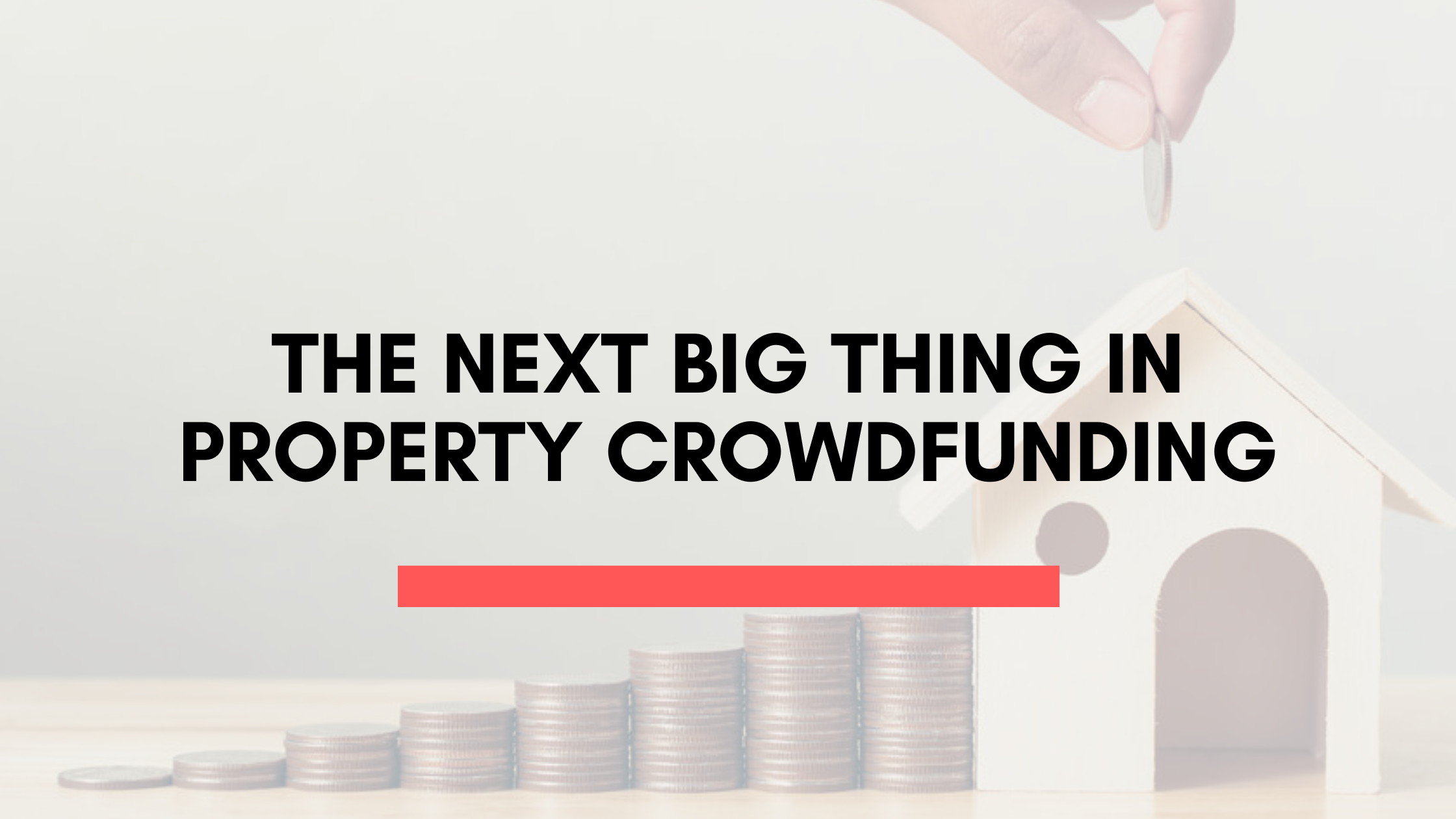 The Next Big Thing In Property Crowdfunding
