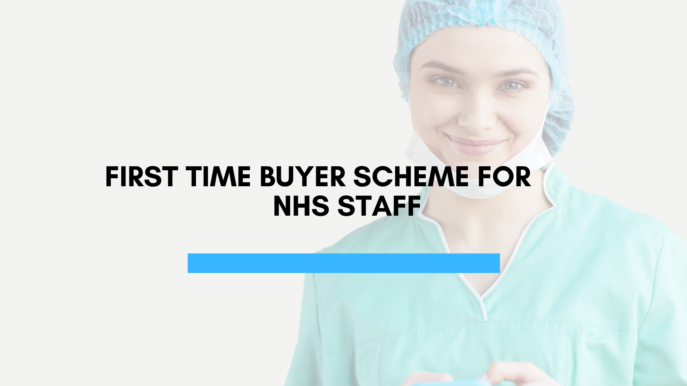 First Time Buyer Scheme For NHS Staff
